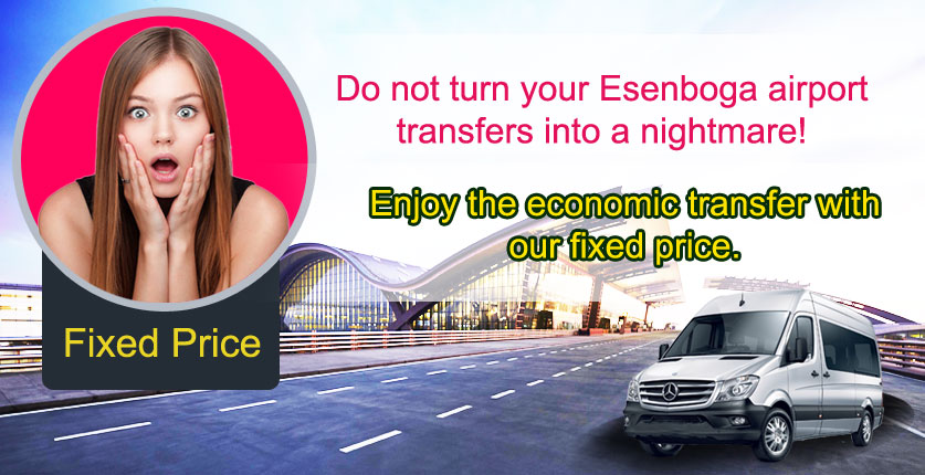 Ankara Esenboga Airport Fixed Price